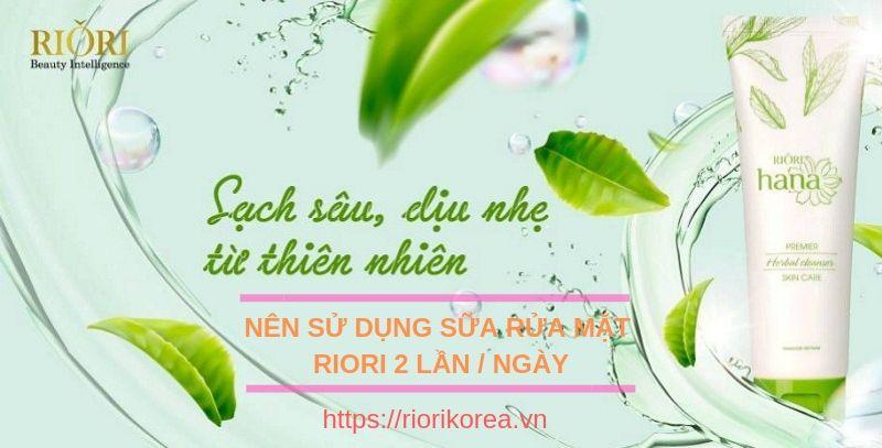 Sữa Rửa Mặt Thảo Dược Herbal Cleanser Riori