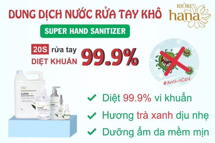 Nước Rửa Tay Khô Diệt Khuẩn Super Hand Sanitizer Riori
